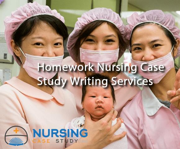 Homework Nursing Case Study Writing Services