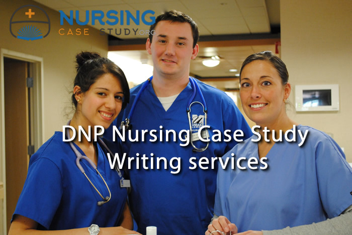 DNP nursing case study writing services