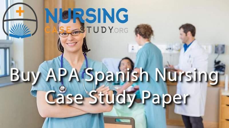 buy apa spanish case study paper