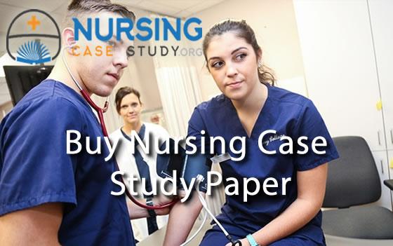 buy nursing case study paper