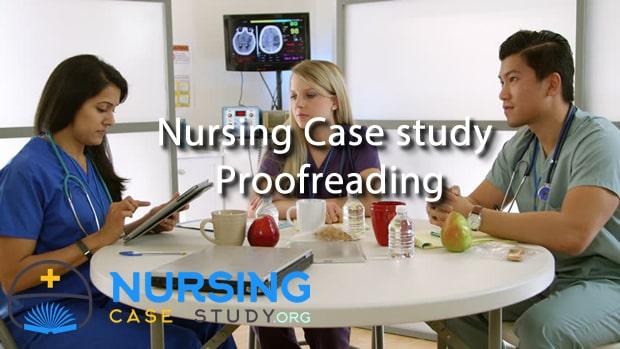 nursing case study proofreading