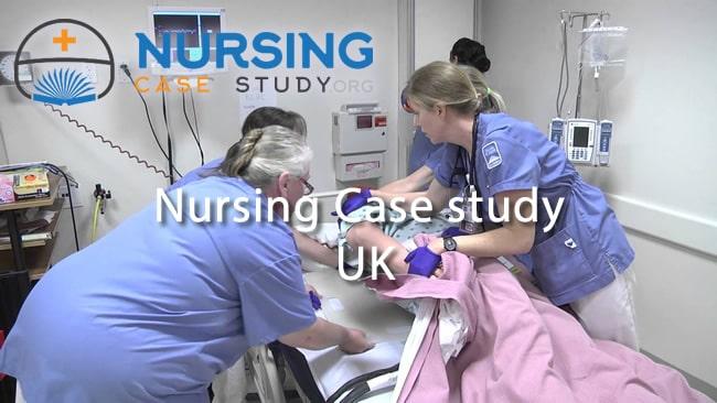 nursing case study uk