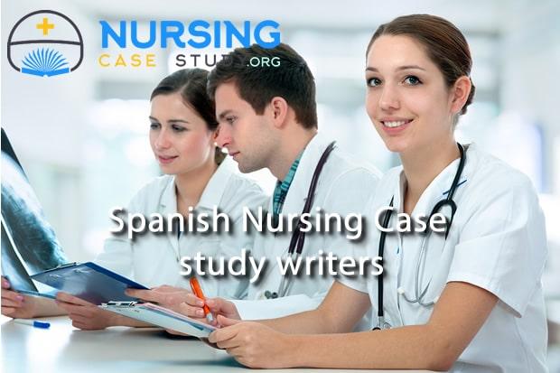 spanish nursing case study writers