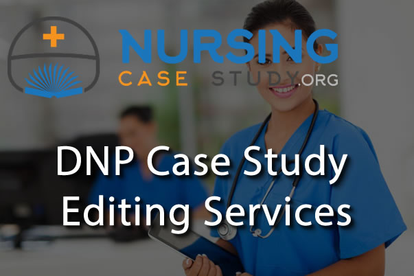 DNP case study editing services
