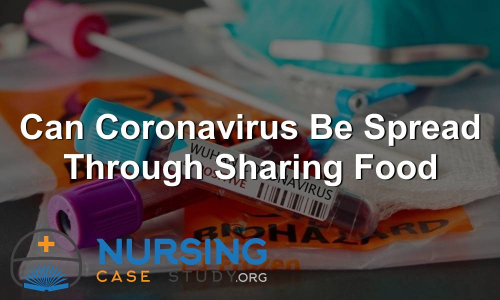Can Coronavirus Be Spread Through Sharing Food
